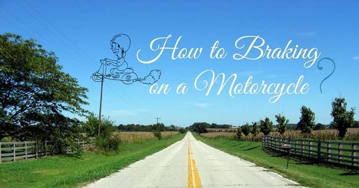 How to Braking on a Motorcycle